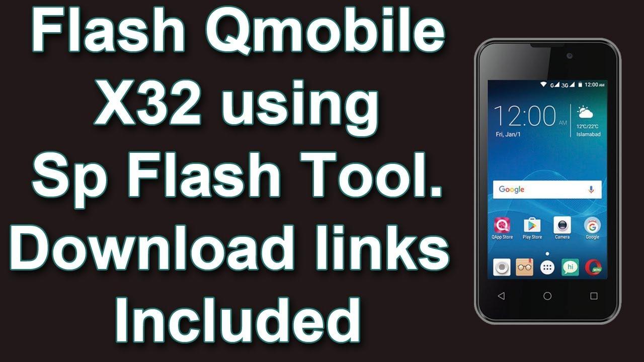 Qmobile X32 Stock Firmware ROM (Flash File)   Mobile Flashing