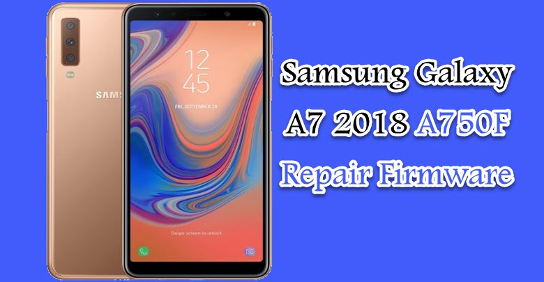 Download Samsung Galaxy A7 SM-A750F | Mobile Flashing