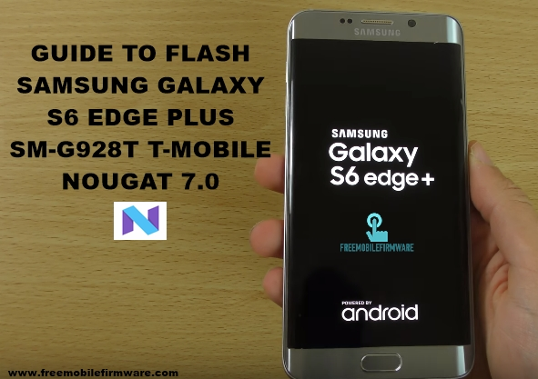 Download Samsung Galaxy S6 edge+ SM-G928T official firmware | Mobile