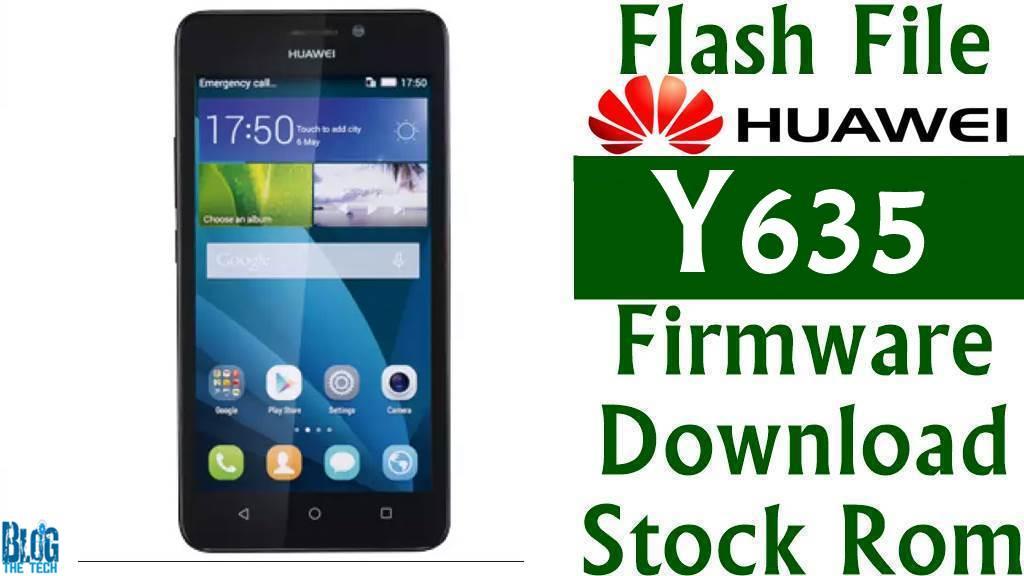 Download Huawei Y635 (Y635L02) firmware  | Mobile Flashing