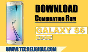Download SAMSUNG G925F COMBINATION FILE | Mobile Flashing